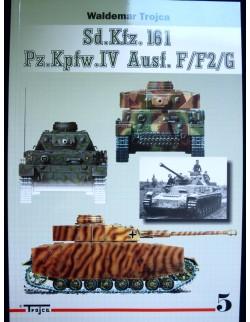 SD.KFZ.161, PZ.KPFW. IV AUSF. F/F2/G VOL.1 BY WALDEMAR TROJCA