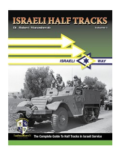 HALF TRACKS OF THE IDF VOL.1 BY ROBERT MANASHEROB, SABINGA MARTIN