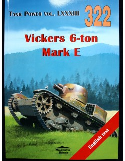MILITARIA 322, VICKERS 6-TON MARK E BY JANUSZ LEDWOCH