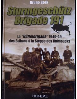 STURMGESHUTZ BRIGADE 191 BY BRUNO BORK, HEIMDAL 2011