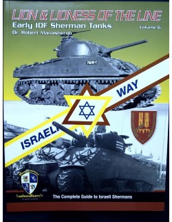 Lion & Lioness of the Line Early IDF Sherman - BY R. MANASHEROB, SABINGA MARTIN