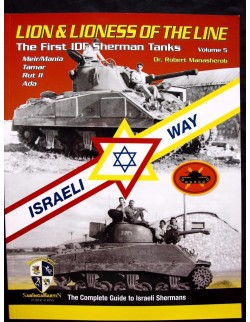 Lion & Lioness of the Line,The First IDF Sherman-BY R.MANASHEROB, SABINGA MARTIN