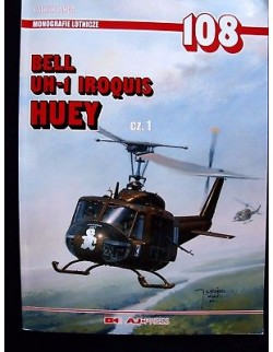 BELL UH-1 IROQUIS / HUEY BY PATRYK JANDA,  AJ PRESS 1999,