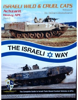 ISRAELI WILD&CRUEL CATS,VOL.3-ACHZARIT HEAVY APC BY ROBERT MANASHEROB, SABINGA