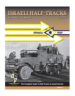 Israeli Half-Tracks Volume 2, SIMBK-22 - BY ROBERT MANASHEROB, SABINGA MARTIN