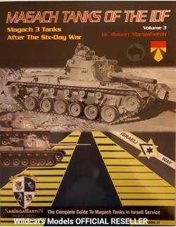 Magach Tanks of the IDF Vol.3 - Magach 3 Tanks After the Six-Day War BY ROBERT MANASHEROB, SABINGA MARTIN