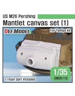 DEF. MODEL ,DM35110, US M26 Pershing Mantlet Canvas cover set(1) for Tamiya kit,1:35