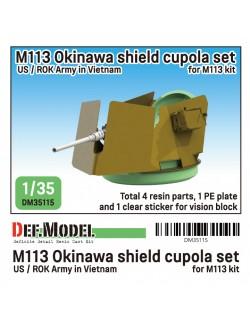 DEF. MODEL ,DM35115, M113 Okinawa shield cupola set in Vietnam war,1:35
